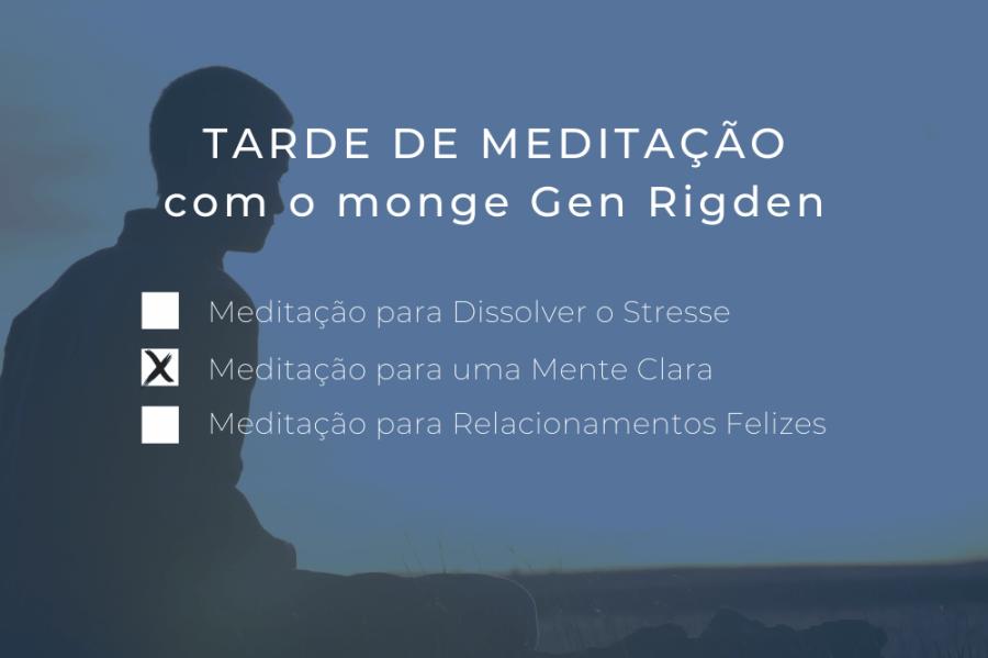 Tarde de Meditação com o monge Gen Rigden