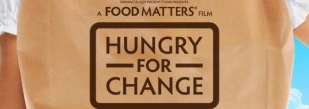 Exibição Hungry for Change