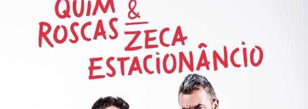 Quim Roscas & Zeca Estacionâncio - Teatro Sá da Bandeira