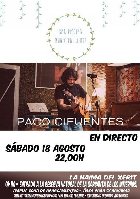 PACO CIFUENTES en concierto || Bar Piscina Municipal Jerte
