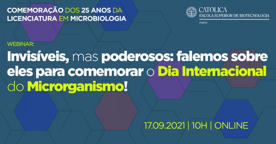 Webinar - Invisíveis, mas poderosos: falemos sobre eles para comemorar o Dia Internacional do Microrganismo