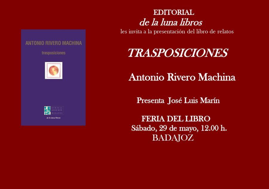 Presentación del libro Trasposiciones de Antonio Rivero Machina en la Feria del Libro de Badajoz