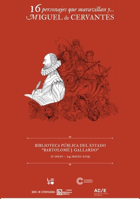 Exposición '16 personajes que maravillan...y Miguel de Cervantes'