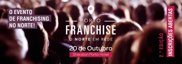Porto Franchise - o evento de franchising no norte!