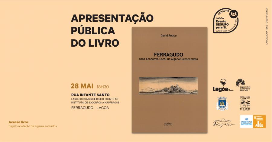 Apresentação Pública do livro | 'Ferragudo: Uma Economia Local no Algarve Setecentista'