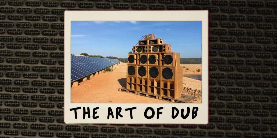 The Art of Dub