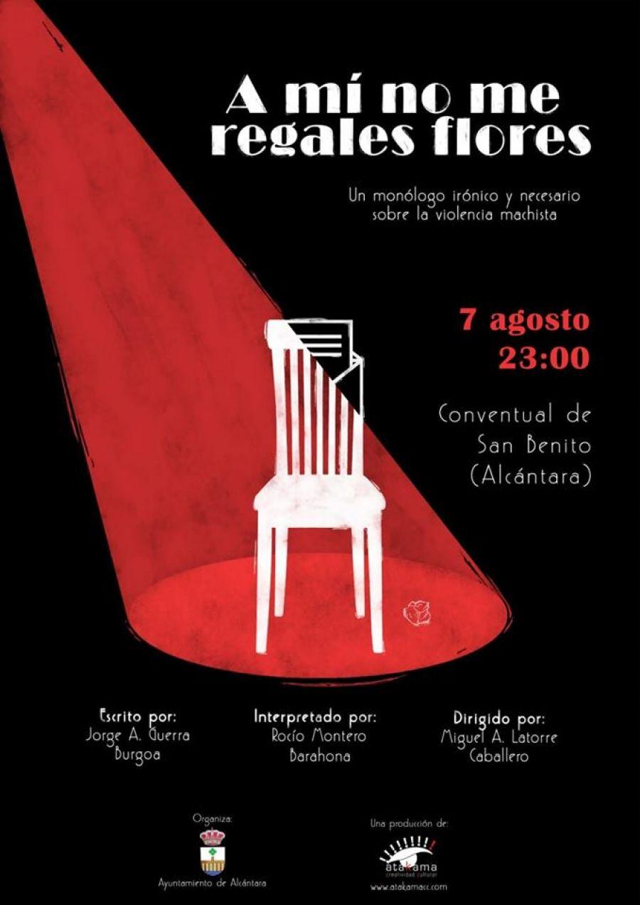 A MÍ NO ME REGALES FLORES (Atakama Teatro) | #AlcantaraEsCultura