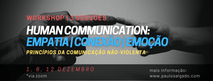 Workshop Human Communication: Empatia| Conexão | Emoção (3 sessões)