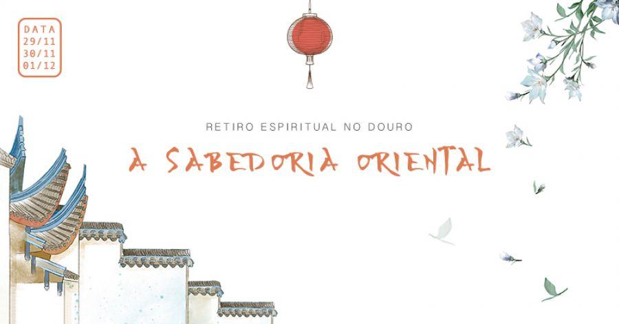 Retiro Espiritual: Sabedoria Oriental