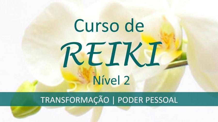 REIKI ESSENCIAL - NIVEL 2