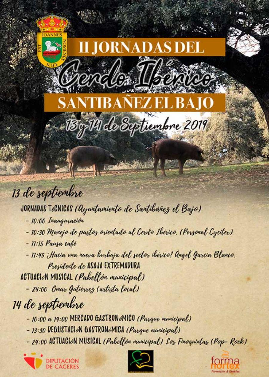 II Jornadas del Cerdo Ibérico. 13 y 14 de septiembre. Santibañez el Bajo