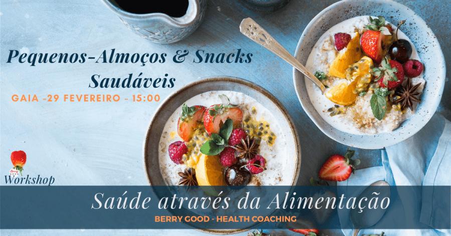 Workshop: Pequenos-Almoços e Snacks Saudáveis