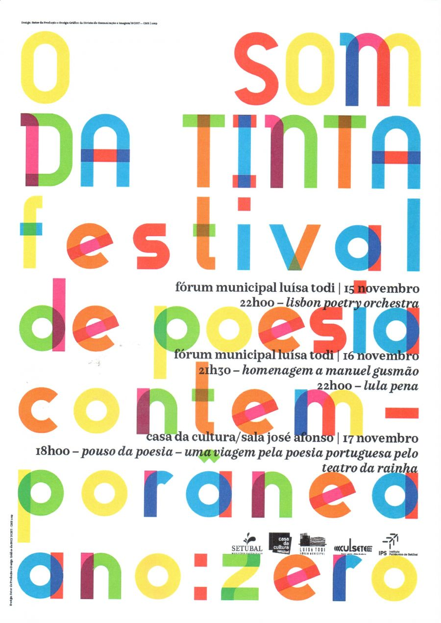 O Som da Tinta - Festival de Poesia Contemporânea - ano: Zero