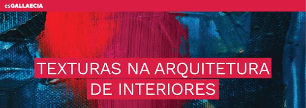 TEXTURAS | ARQUITETURA DE INTERIORES