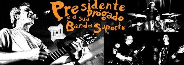Presidente Drógado e a sua Banda Suporte