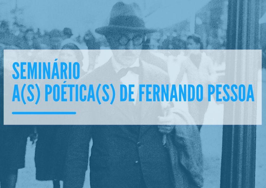 A(s) Poética(s) de Fernando Pessoa.