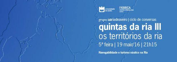 Quintas da Ria - 'Navegabilidade e turismo náutico na Ria'