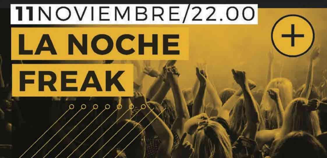 LA NOCHE FREAK