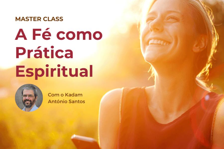 Master class 'A Fé como Prática Espiritual
