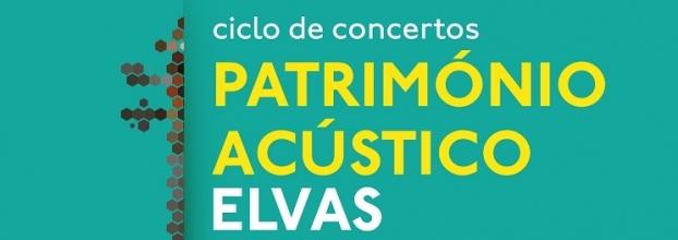 """Ciclo de concertos """"Património Acústico"""""""