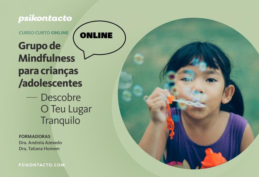 Grupo de Mindfulness para crianças/adolescentes: Descobre O Teu Lugar Tranquilo