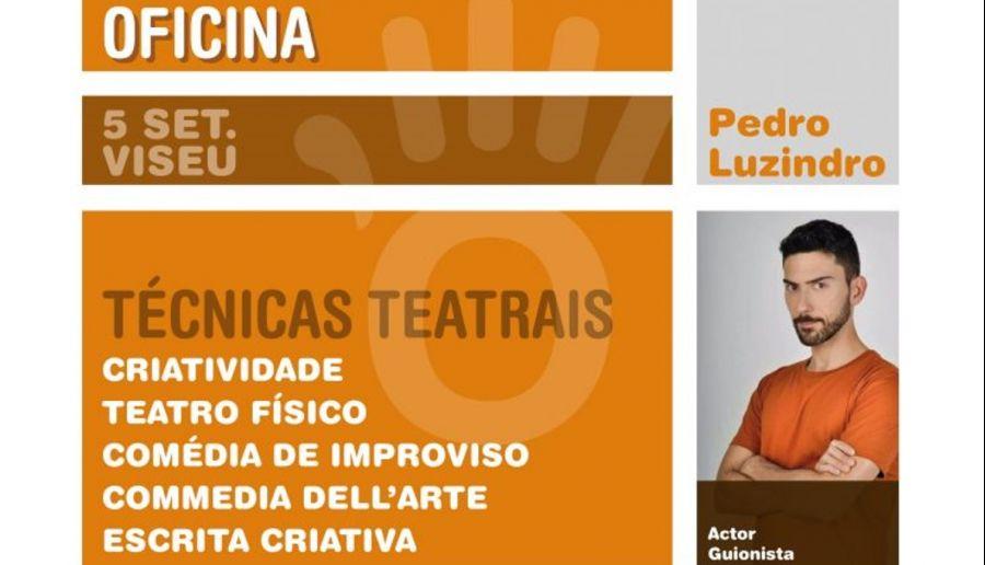Oficina - Técnicas Teatrais com Pedro Luzindro