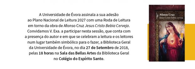 Roda De Leitura em torna da Obra, Jesus Cristo Bebia Cerveja de Afonso Cruz