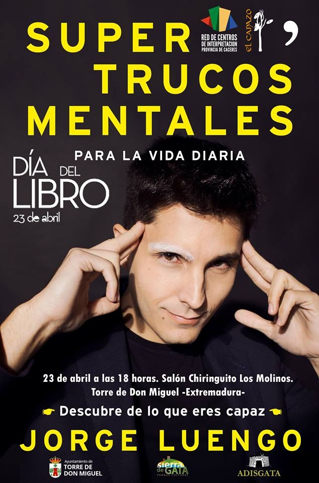 Presentación Libro: Trucos Mentales para la Vida Diaria por El Mago de la Ceja Blanca - Jorge Luengo-