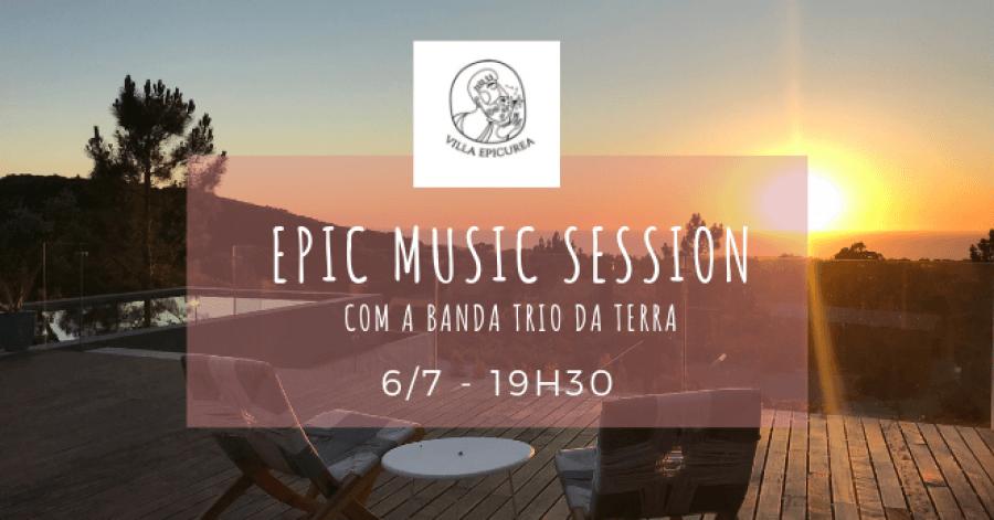 Epic Music Session c/ TRIO DA TERRA
