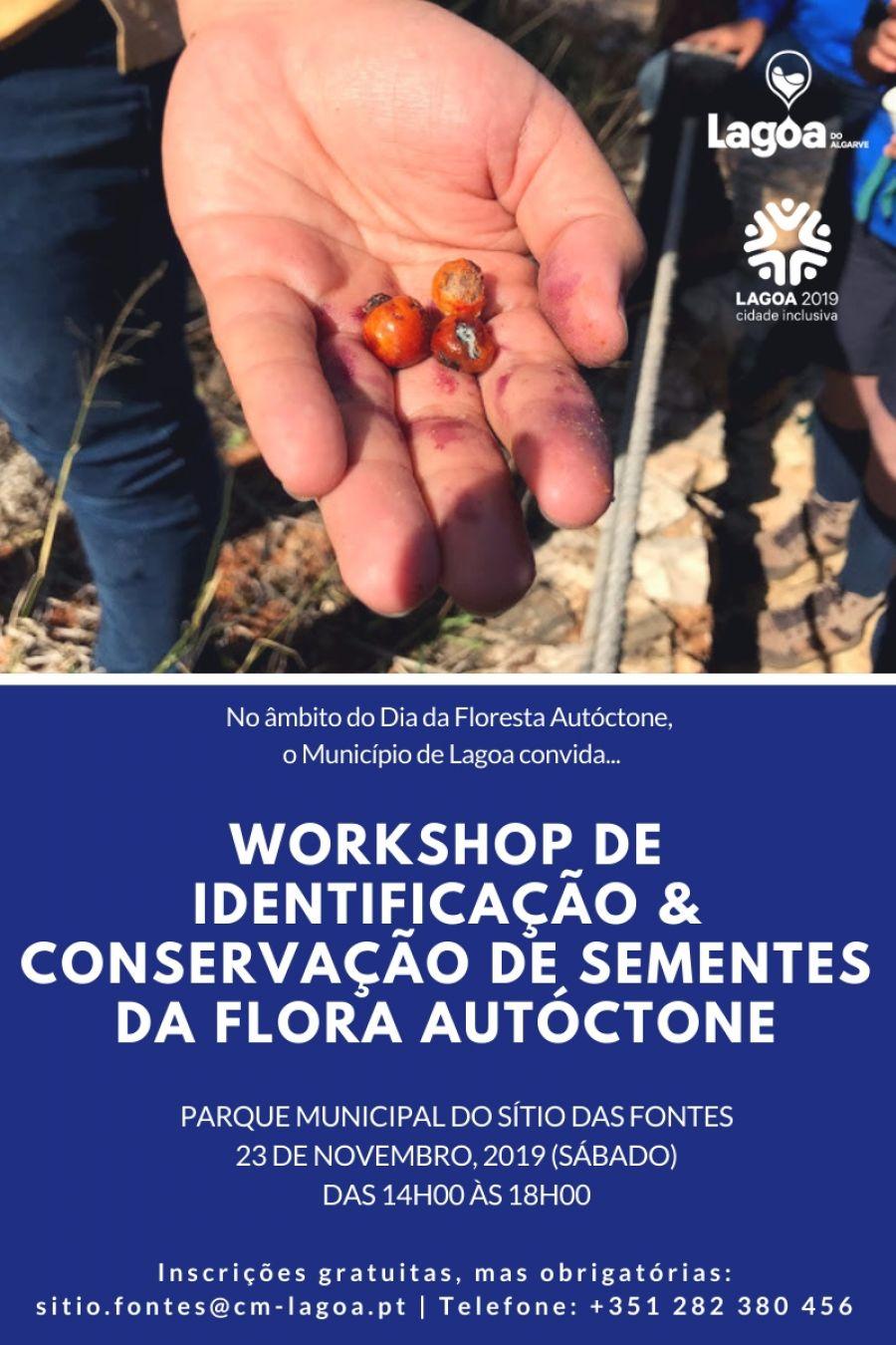 Workshop de Identificação e Conservação de Sementes da Flora Autóctone (4h)