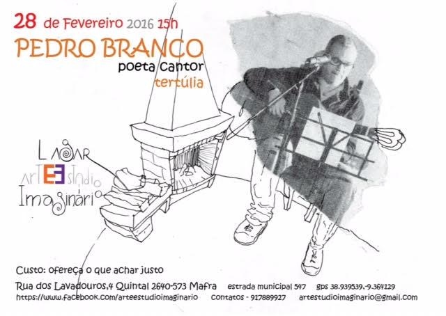 Pedro Branco - poeta cantor - tertúlia