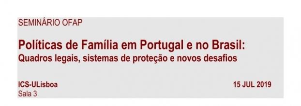 Seminário OFAP: Políticas de Família em Portugal e no Brasil