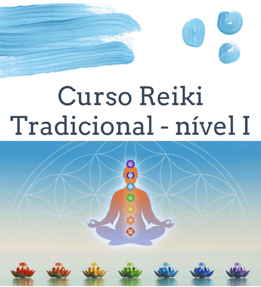 Curso de Reiki Tradicional - Nível I 'Shoden'