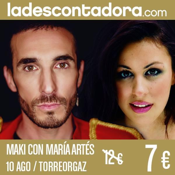 MAKI CON MARÍA ARTÉS || Torreorgaz