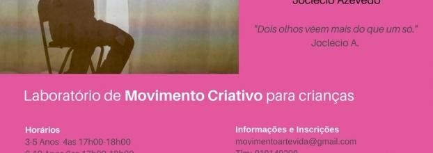 Lab. Movimento Criativo- Módulo V: Movimento e Luz