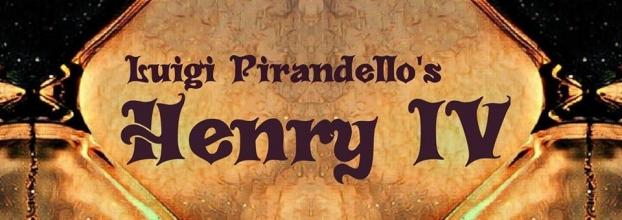 Luigi Pirandello's HENRY IV