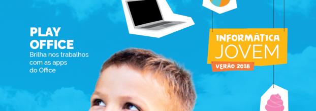 Informática Jovem - Play Office: Brilha nos teus trabalhos com as apps do Office