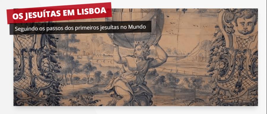 Visita guiada: Os Jesuítas em Lisboa
