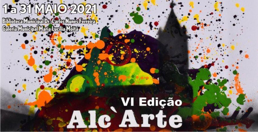 VI Edição Alc'Arte - Alcanena