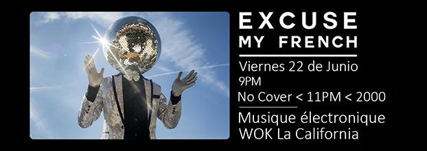 Excuse My French (DJ Sets) en El Wok