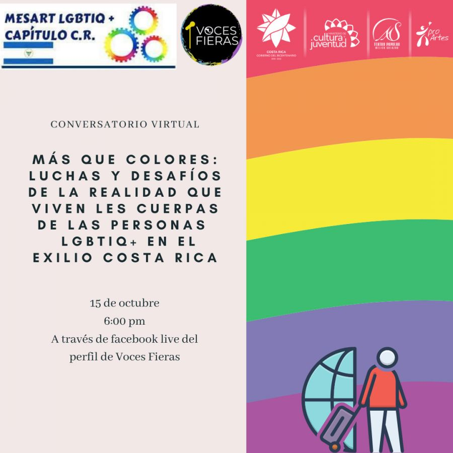 Conversatorio: Más que colores: luchas y desafíos de la realidad que viven los cuerpos de las personas LGBTIQ+ en el exilio Costa Rica.