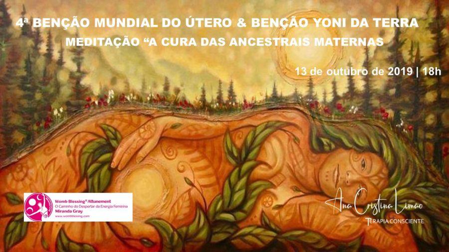 4ª BENÇÃO MUNDIAL DO ÚTERO E BENÇÃO YONI DA TERRA