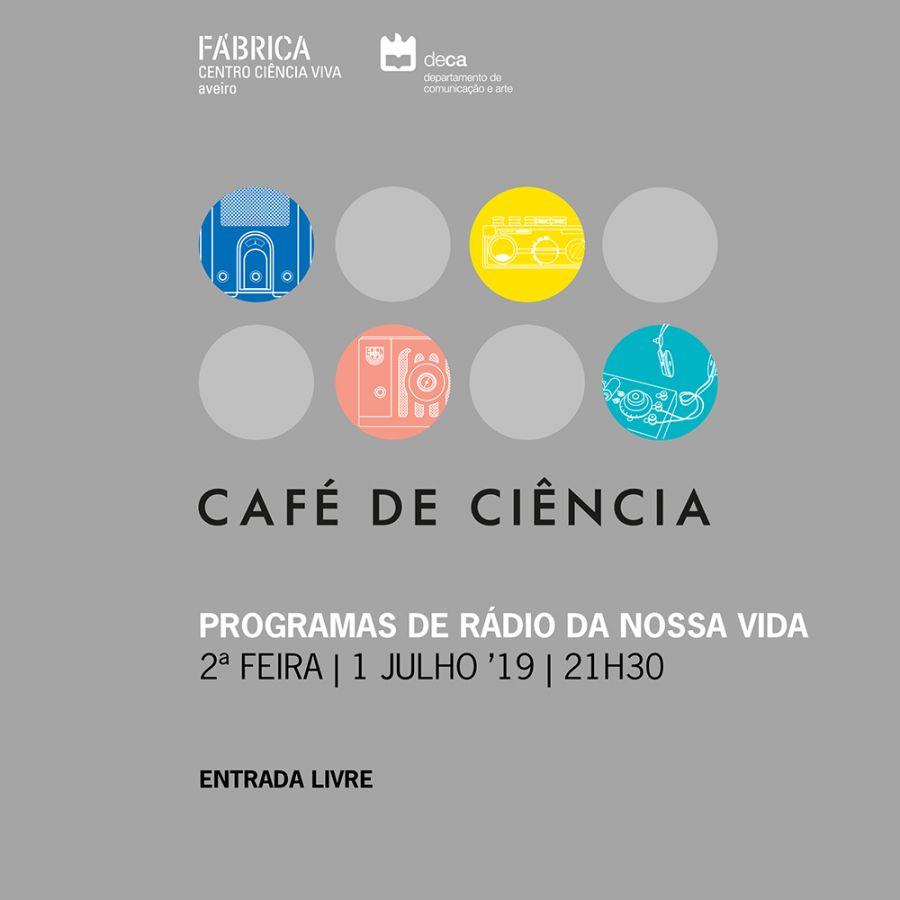 Café de Ciência 'Programas de rádio da nossa vida'