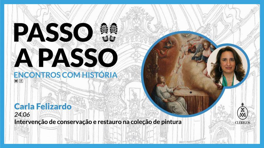 Passo a Passo , Encontros com História - Ep.9 'Intervenção de conservação e restauro na coleção de pintura dos Clérigos