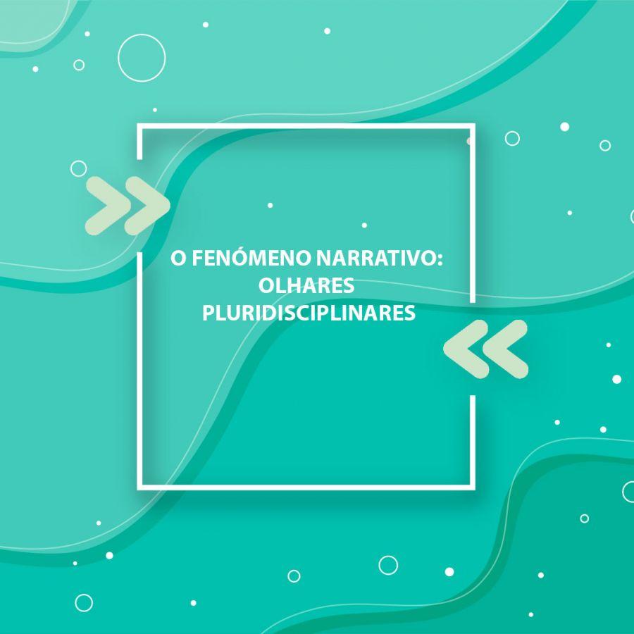 Curso: O fenómeno narrativo: olhares pluridisciplinares