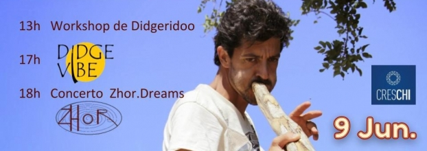 Workshop Didgeridoo * Didge Vibe * Concerto Zhor.Dreams