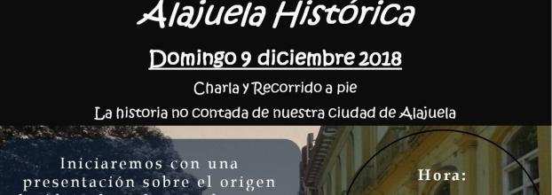 ¡Al trole por Alajuela!. Alajuela Histórica