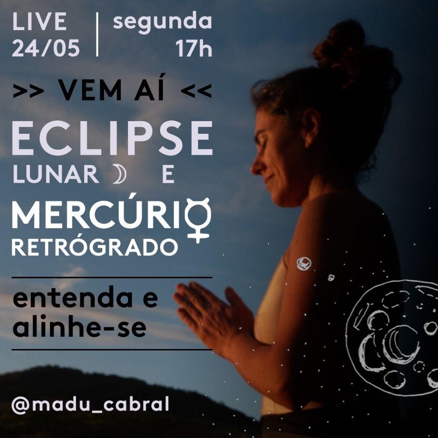 Eclipsce lunar e Mercúrio retrogrado
