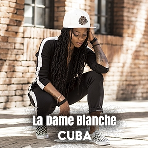 LA DAME BLANCHE (Cuba)