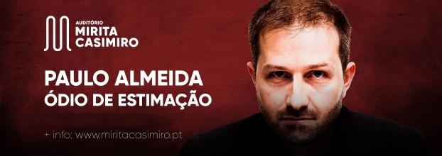 Paulo Almeida - Ódio de Estimação